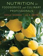 Nutrition for Foodservice and Culinary Professionals [Jan 22, 2013] Drum... - $24.94