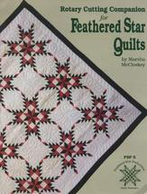 Rotary Cutting Companion for Feathered Star Quilts [Mar 01, 1995] McCloskey, Mar