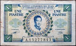 FRENCH INDOCHINA BANKNOTE - 1 UNE PIASTRE - YEAR 1953 - VIETNAM, CAMBODI... - $28.00