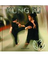 Kung Fu (Kids' Library of Martial Arts) [Hardcover] Randall, Pamela - $7.77