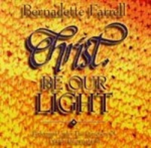 Christ be our light by bernadette farrell