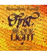 CHRIST BE OUR LIGHT by Bernadette Farrell - $23.95