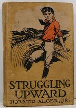 Struggling Upward or Luke Larkin's Luck by Horatio Alger, Jr. - $3.99