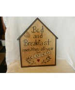 Bed & Breakfast Open 24 Hrs. -- all Year Closed Wooden House Wall Sign - $37.13