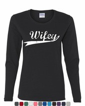 Wifey Cute Long Sleeve T-Shirt Bride Wedding Wife Marriage - $9.99+