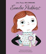 Emmeline Pankhurst (Little People, BIG DREAMS) [Hardcover] Kaiser, Lisbe... - $6.99