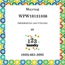 Maytag-WPW10131836-THERMOSTAT; 140 F Cycling - $38.07