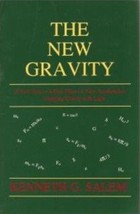 The New Gravity: Unifying Gravity with Light- new FIRST EDITION  -Kennet... - $73.50