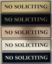 NO SOLICITING Sign / Plaque Laser Engraved From Quality Outdoor Signage Material - $4.98+