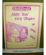 Booklet Clothworld Make Your Own Drapes by Juanita Achord - $7.19