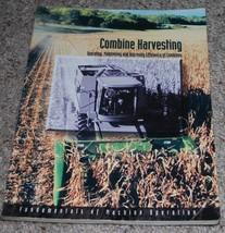 John Deere Combine Harvesting Operation Manual Maintain & Improve Effici... - $14.80