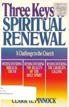 3 Keys to Spiritual Renewal Pinnock, Clark H. - $1.24