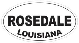 Rosedale Louisiana Oval Bumper Sticker or Helmet Sticker D4003 - $1.39+