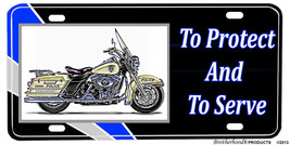Harley Police Motorcycle To Protect And To Serve License plate - $13.81