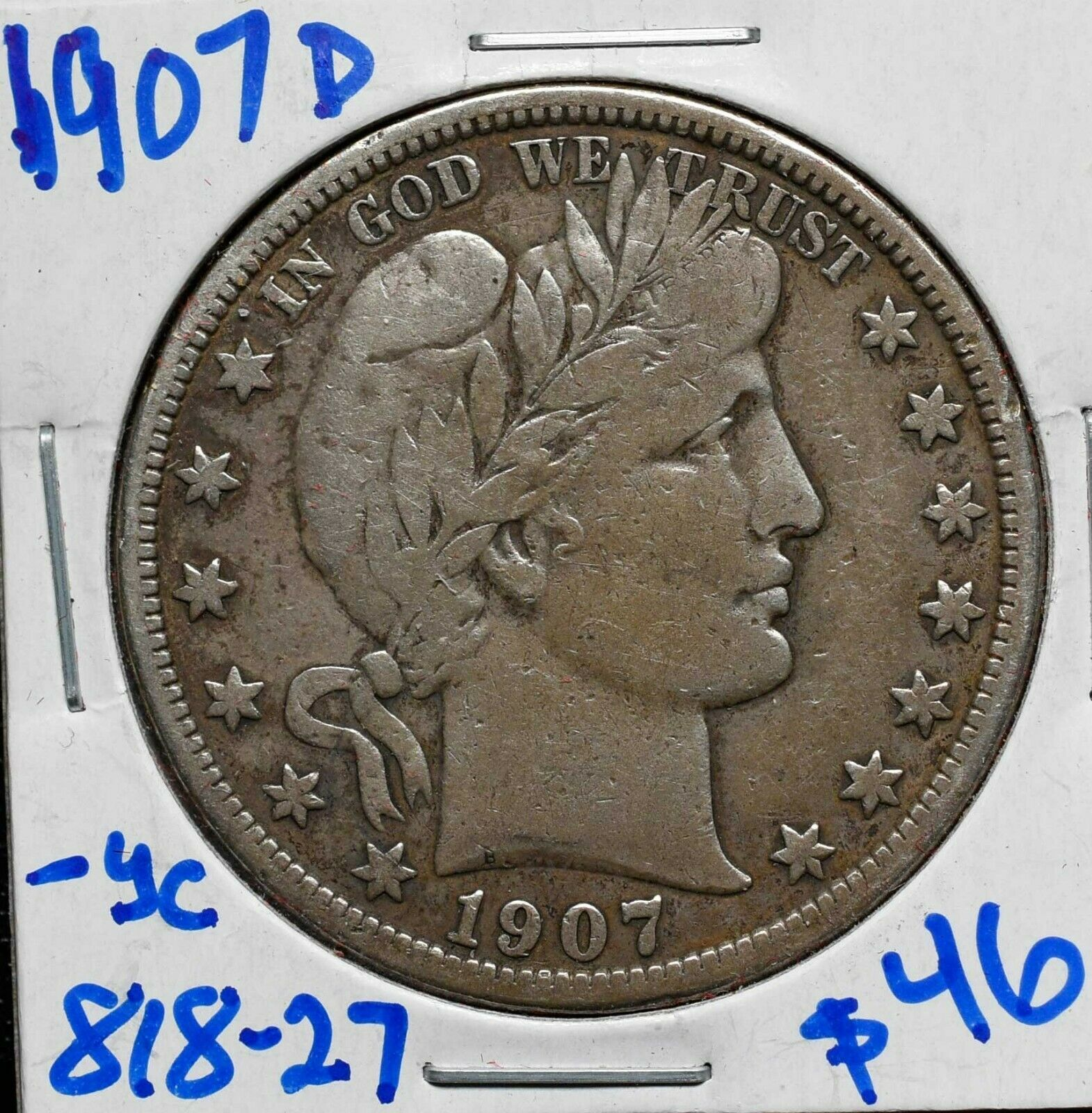 1907D Silver Barber Half Dollar 50¢ Coin Lot# 818-27