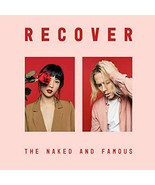THE NAKED AND FAMOUS CD - RECOVER [2 DISCS](2020) - NEW UNOPENED - ROCK - $15.99