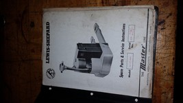 LEWIS SHEPARD SPARE PARTS AND SERVICE INSTRUCTION MANUAL WLP-4B1 - $18.81