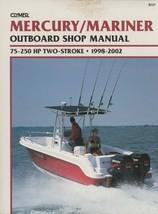 Mercury/Mariner Outboard Shop Manual: 75-250 Hp Two-Stroke, 1998-2002 (C... - $122.49