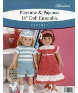 "Playtime & Pajamas 18"" Doll Ensemble 8 Pieces Crochet Pattern Leaflet NEW. - $8.97"