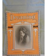 Dreaming Sheet Music by Phil Volz 1917 from H. C. Weasner & Co.  - $15.84