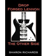 Drop Forged Lennon: The Other Side Sharon Richards - $19.58