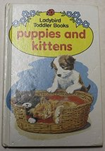 Puppies and Kittens (Toddler Books) Hurt, Mary - $28.66