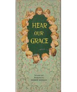 Hear Our Grace by Sharon Banigan 1955 Vintage Christian Book for Children - $12.86