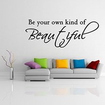 ( 20'' x 8'') Vinyl Wall Decal Quote Be Your Own Kind Of Beautiful / Inspiration - $16.54