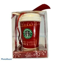 2005 Starbucks Ornament Red Hot Cup Stocking Only Happens Once A Year NIB - $16.82