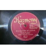 """10"""" 78 rpm RECORD HARMONY FERERA & PAALUHI IN A GARDEN OF HAWAII / KONA ... - £7.62 GBP"""