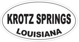 Krotz Springs Louisiana Oval Bumper Sticker or Helmet Sticker D4054 - $1.39+