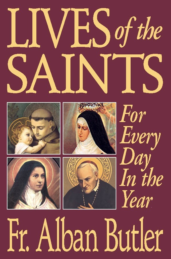 Lives of the saints for every day in the year