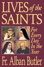 Lives of the Saints: For Every Day in the Year (Paperbound)