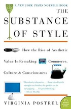 The Substance of Style: How the Rise of Aesthetic Value Is Remaking Commerce, Cu image 2
