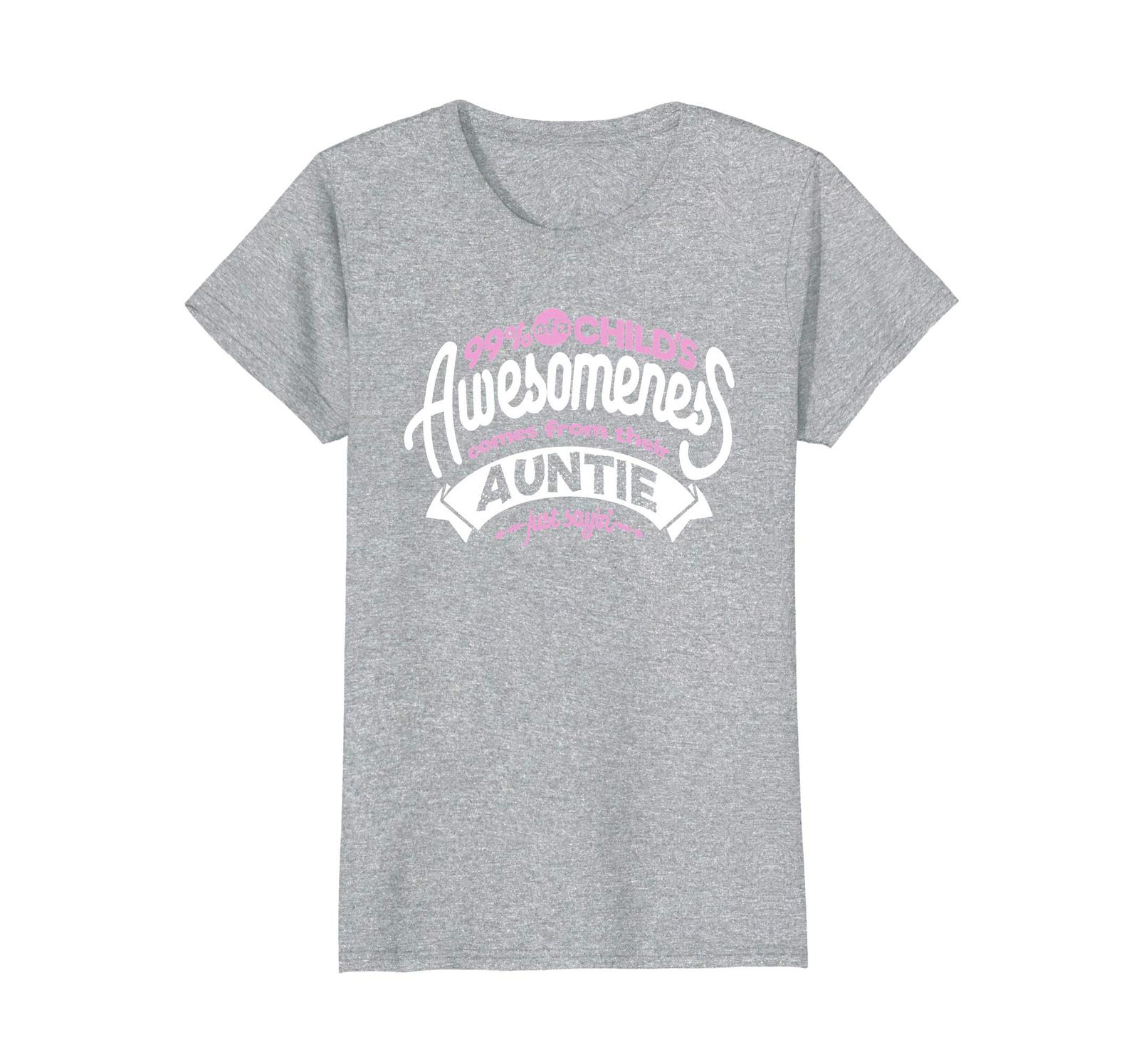 Primary image for Funny Shirts - 99% Of A Child's Awesomeness Comes From Auntie T-shirt Wowen