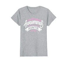 Funny Shirts - 99% Of A Child's Awesomeness Comes From Auntie T-shirt Wowen - $19.95