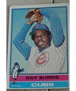 Ray Burris, Cubs 1976 Topps Card, VG COND - $0.99