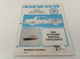 1982 Buick Skyhawk Know How Service Highlights KH-46R Reference Manual K... - $14.99