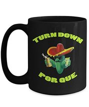Funny Cinco De Mayo Black Coffee Mug Turn Down Por Que Mexican Fiesta - $18.95