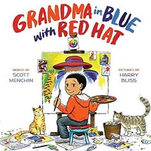 Grandma in Blue with Red Hat [Hardcover] Menchin, Scott and Bliss, Harry image 2