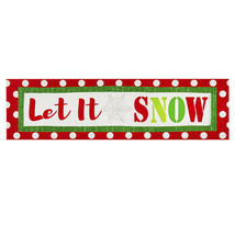Darice Christmas Let It Snow Tabletop Sign: 12 x 3.38 inches w - $12.99