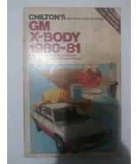 Chilton's GM X-body 1980 repair and tune-up guide Citation Skylark Phoen... - $4.94