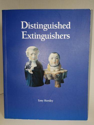 Distinguished Extinguishers By Tony Horsley