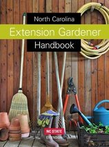 North Carolina Extension Gardener Handbook [Hardcover] [Apr 01, 2018] Mo... - $47.99