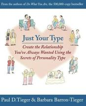 Just Your Type: Create the Relationship You've Always Wanted Using the Secrets o image 1