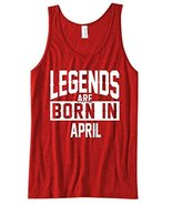 Legends Are Born in April Birthday Father's Day Men's Super Soft Tank To... - $19.79