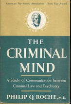 The Criminal Mind : A Study of Communication Between Criminal Law and Ps... - $9.99