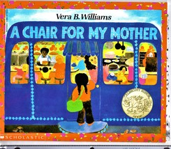 A Chair For My Mother By Vera B. Williams - $5.00