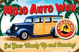 Mojo Auto Wax-Woody Vintage Metal Sign - $29.95