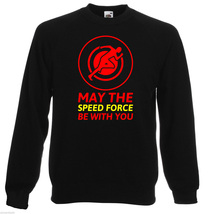 May The Speed Force Be With You  2  Sweatshirt,80% Cotton,20% polyester,... - $29.99